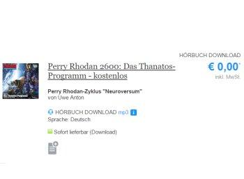 "Gratis: Hörbuch ""Perry Rhodan 2600: Das Thanatos-Programm"" zum Download"