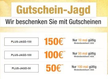 Plus: Gutschein-Jagd mit Sofort-Rabatt von 5 - 150 Euro