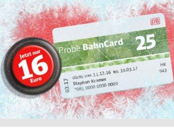 """Bahn: """"Probe BahnCard 25"""" jetzt für nur 16 Euro"""