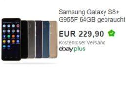 Ebay: Samsung Galaxy S8+ als B-Ware für 229,90 Euro frei Haus