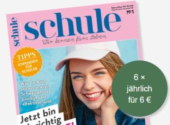 """""""Schule"""": Jahresabo mit sechs Zeitschriften für zusammen sechs Euro frei Haus"""