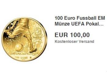 "Ebay: 100 Euro Goldmünze ""2016 Uefa Pokal"" für 100 Euro frei Haus"