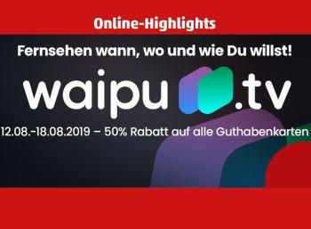 Penny: Waipu.tv für eine Woche zum halben Preis zu haben