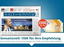 Welt am Sonntag: 150 Euro geschenkt zum Jahresabo für 192,40 Euro