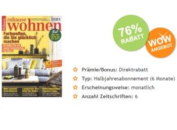 Zuhause Wohnen: Halbjahresabo für 5,95 Euro frei Haus